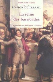 La jeunesse du roi Henri t.4 ; la reine des barricades - Intérieur - Format classique