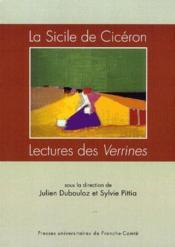 La Sicile de Cicéron ; lectures des Verrines - Couverture - Format classique