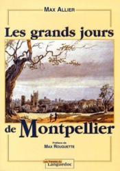 Les grands jours de Montpellier - Couverture - Format classique