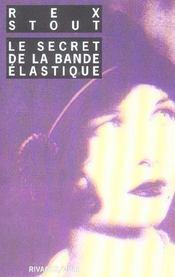 Le Secret De La Bande Elastique - Intérieur - Format classique