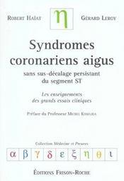 Syndromes Coronariens Aigus Sans Sus-Decalage Persistant Du Segment St ; Les Enseignements Des Grands Esssais Cliniques - Intérieur - Format classique