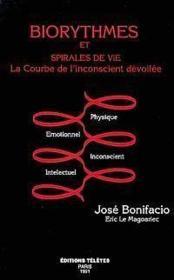 Biorythmes Et Spirale De Vie - La Courbe De L'Incoscient Devoilee - Couverture - Format classique