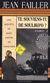 Mary Lester ; Te Souviens-Tu De Souliko'O T.1 - Couverture - Format classique