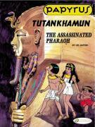 Vente livre :  Papyrus t.3 ; Tutankhamun, the assassinated pharaoh  - De Gieter