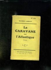 La Caravane Sur L Atlantique. - Couverture - Format classique
