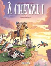Vente livre :  À cheval ! T.5 ; chevaux aux vents  - Miss Prickly - Laurent Dufreney