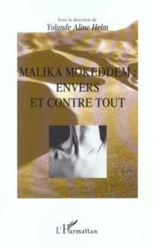 Malika Mokkedem ; Envers Et Contre Tout - Couverture - Format classique
