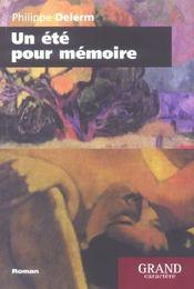 Un Ete Pour Memoire - Intérieur - Format classique