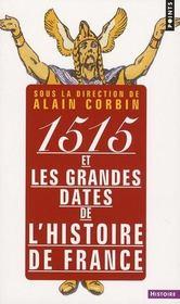 1515 et les grandes dates de l'histoire - Intérieur - Format classique