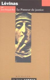 Levinas ; Le Passeur De Justice - Couverture - Format classique