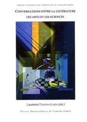 Conversations entre la littérature, les arts et les sciences - Couverture - Format classique