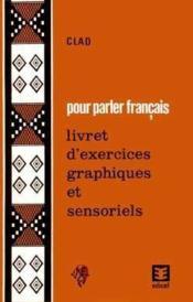 Livret D'Exercices Graphiques Et Sensoriels - Couverture - Format classique