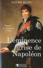 L'Eminence Grise De Napoleon - Couverture - Format classique