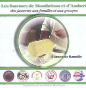 Fourmes De Montbrison Et D Ambert. Des Jasseries Aux Familles Et Aux Groupes - Intérieur - Format classique