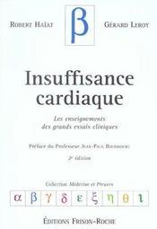 Insuffisance Cardiaque ; Les Enseignements Des Grands Essais Cliniques - Intérieur - Format classique