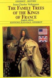 The Family Trees Of The Kings Of France - Couverture - Format classique