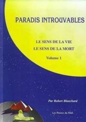 Paradis Introuvables : Le Sens De La Vie, Le Sens De La Mort V1 Et V2 - Couverture - Format classique
