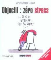 Objectif : Zero Stress. 38 Nouvelles Chroniques Illustrees -Tome 9 - Intérieur - Format classique