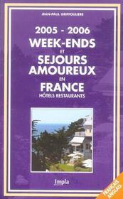 Week-Ends Et Sejours Amoureux En France. Hotels Restaurants - Intérieur - Format classique