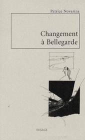 Changement à Bellegarde - Couverture - Format classique