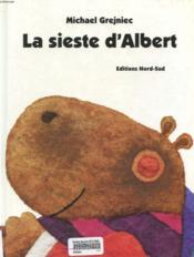 La Sieste D'Albert - Couverture - Format classique