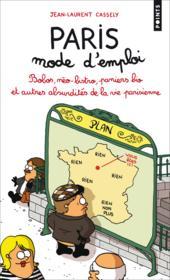 Paris mode d'emploi ; bobos, néo-bistro, paniers bio et autres absurdités de la vie parisienne - Couverture - Format classique