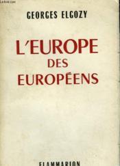 L'Europe Des Europeens. - Couverture - Format classique