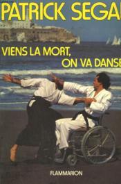 Viens La Mort, On Va Danser. - Couverture - Format classique