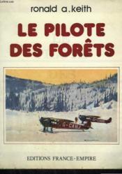 Le Pilote Des Forets. - Couverture - Format classique