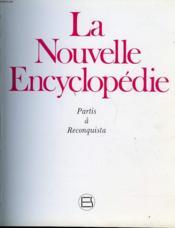 La Nouvelle Encyclopedie Partis A Reconquista Volume 10 - Couverture - Format classique