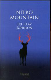 Vente  Nitro mountain  - Johnson Lee Clay - Lee Clay Johnson