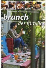 Le brunch des familles ; des idées sucrées et salées pour savourer le week-ends - Couverture - Format classique