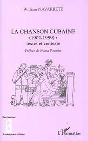La Chanson Cubaine 1902-1959 ; Textes Et Contexte - Intérieur - Format classique