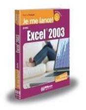 Je Me Lance Avec Excel 2003 - Intérieur - Format classique