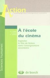 À l'école du cinéma ; exploiter le film de fiction dans l'enseignement secondaire - Intérieur - Format classique