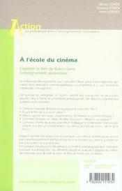 À l'école du cinéma ; exploiter le film de fiction dans l'enseignement secondaire - 4ème de couverture - Format classique