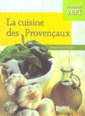 La cuisine des provençaux - Couverture - Format classique