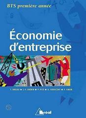 Economie d'entreprise bts ; premiere annee - Intérieur - Format classique