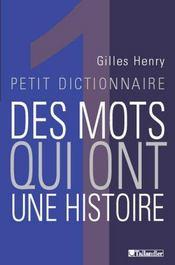 Petit Dictionnaire Des Mots Qui Ont Une Histoire - Intérieur - Format classique