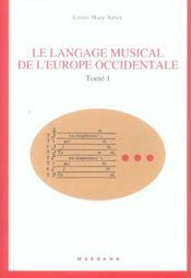 Langage Musical De L'Europe Occidentale T1 - Intérieur - Format classique