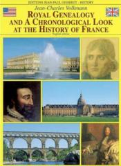 Royal Genealogy And Chronological Look At The History Of France - Couverture - Format classique