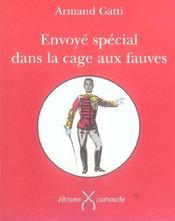 Envoye Special Dans La Cage Aux Fauves - Intérieur - Format classique