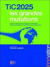 Vente  Tic 2025 ; les grandes mutations  - Collectif