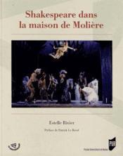 Shakespeare dans la maison de Molière - Couverture - Format classique