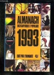 Almanach Encyclopedique Et Populaire 1993. - Couverture - Format classique