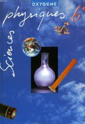 SCIENCES PHYSIQUES 6e. - Couverture - Format classique
