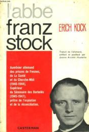 L'Abbe Franz Stock - Couverture - Format classique
