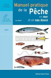 Manuel pratique de la pêche en mer et en eau douce - Intérieur - Format classique