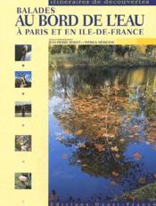 Balades au bord de l'eau, a paris et en ile-de-france - Couverture - Format classique