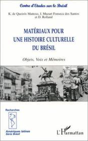Materiaux Pour Une Histoireculturelle Du Bresil - Couverture - Format classique